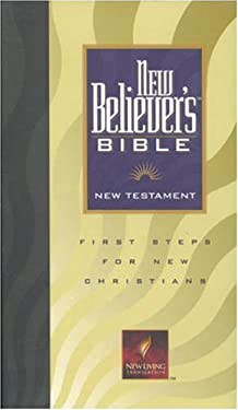 New Believer's Bible New Testament-Nlt: First Steps for New Christians 9780842340052