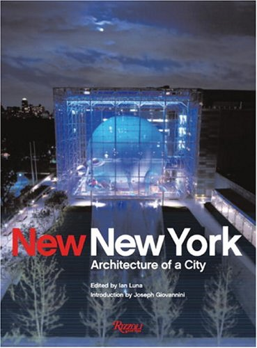 New New York: Architecture of a City 9780847825745