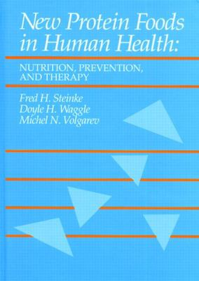 New Protein Foods in Human Health: Nutrition, Prevention, and Therapy 9780849369049