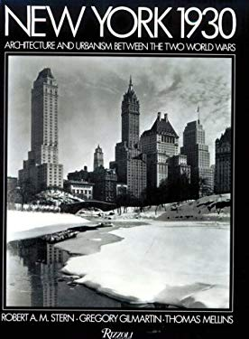 New York 1930: Architecture and Urbanism Between the Two World Wars 9780847818389