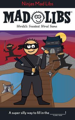 Ninjas Mad Libs 9780843198973
