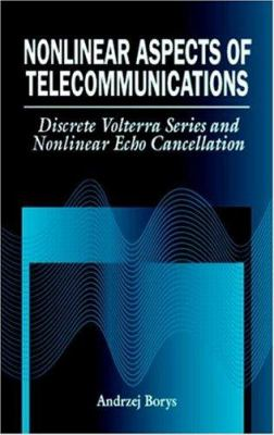 Nonlinear Aspects of Telecommunications 9780849325717