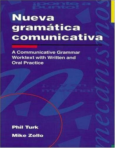 Nueva Gramatica Communicativa = A Communicative Grammar Worktext 9780844271057