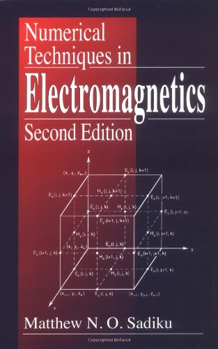 Numerical Techniques in Electromagnetics, Second Edition 9780849313950