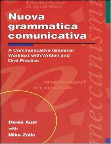 Nuova Grammatica Comunicativa: A Communicative Grammar Worktext with Written and Oral Practice 9780844280899