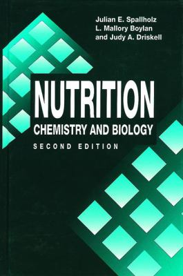Nutrition: Chemistry and Biology, Second Edition 9780849385049