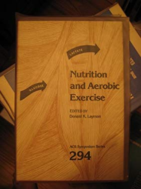 Nutrition and Aerobic Exercise (Acs Symposium Series)