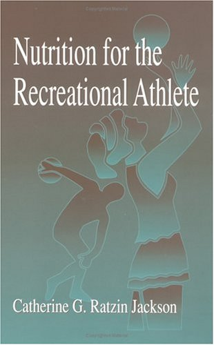 Nutrition for the Recreational Athlete 9780849379147