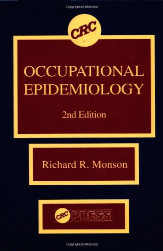 Occupational Epidemiology, Second Edition 9780849349270