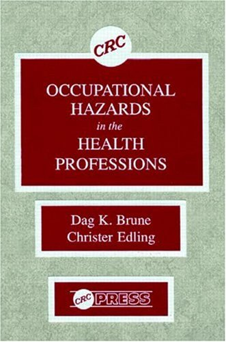 Occupational Hazards in the Health Professions 9780849369315