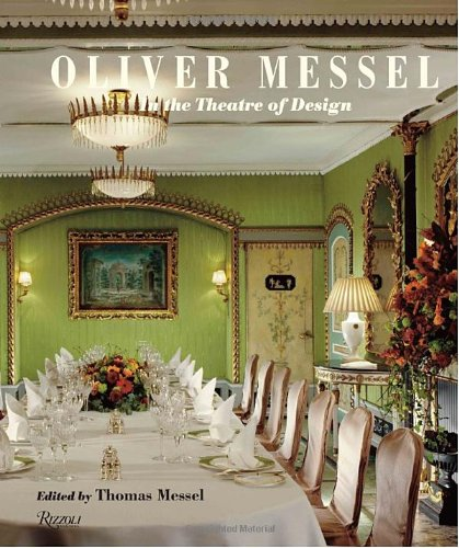 Oliver Messel: In the Theatre of Design 9780847833962