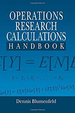 Operations Research Calculations Handbook 9780849321276
