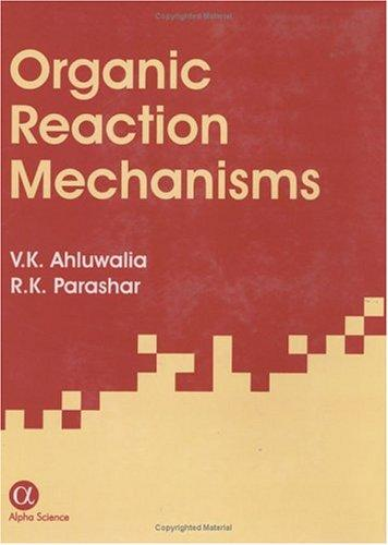 Organic reaction mechanisms third edition by v k ahluwalia organic reaction mechanisms third edition fandeluxe Gallery