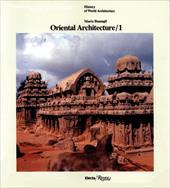 Oriental Architecture Vol. 1: India, Indonesia, Indochina 3719127