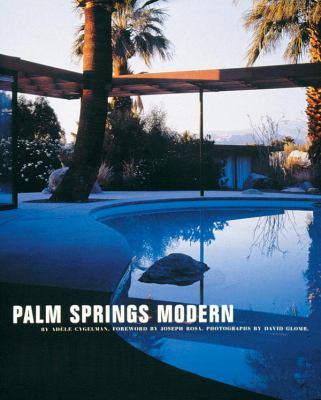 Palm Springs Modern: Houses in the California Desert 9780847820917