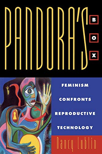Pandora's Box: Feminism Confronts Reproductive Technology 9780847686377
