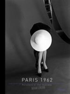 Paris 1962: Yves Saint Laurent and Christian Dior: The Early Collections 9780847831289