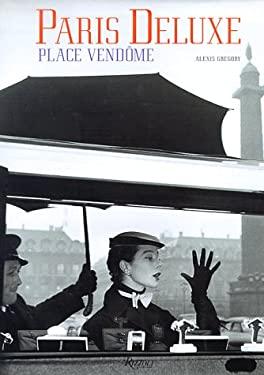 Paris Deluxe: Place Vendome 9780847820610