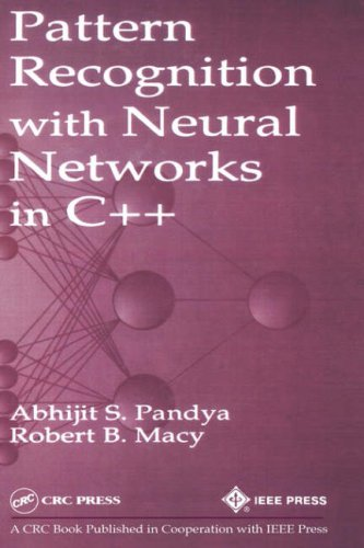 Pattern Recognition with Neural Networks in C++ 9780849394621