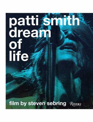 Patti Smith: Dream of Life 9780847832088