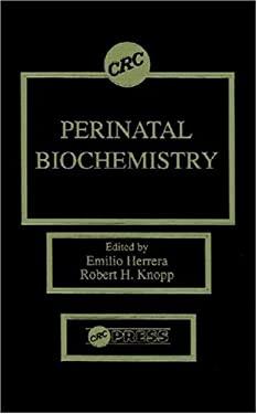 Perinatal Biochemistry 9780849369445