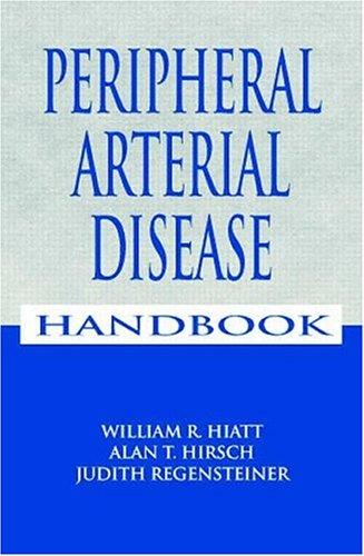 Peripheral Arterial Disease Handbook 9780849384134