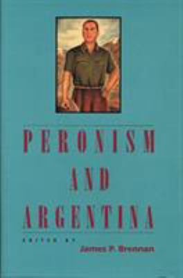 Peronism and Argentina 9780842027069
