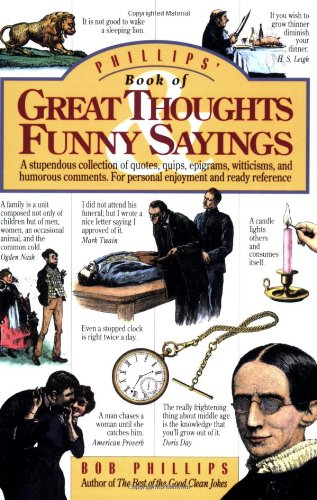 Phillips' Book of Great Thoughts and Funny Sayings 9780842350358