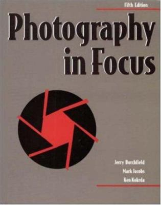Photography in Focus, Softcover Student Edition 9780844257822