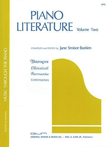 Piano Literature - Music Through the Piano: Volume 2