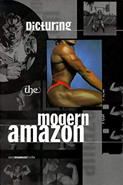 Picturing the Modern Amazon 9780847822478