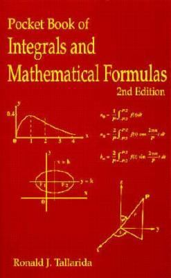 Pocket Book of Integrals and Mathematical Formulas, Second Edition 9780849301421