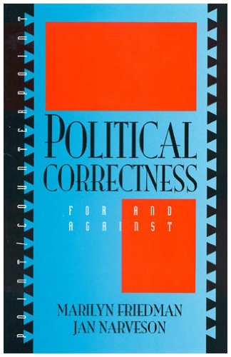 Political Correctness: For and Against 9780847679867