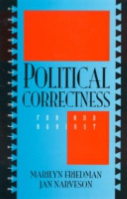 Political Correctness: For and Against 9780847679850