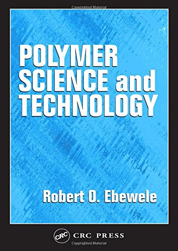Polymer Science and Technology 9780849389399