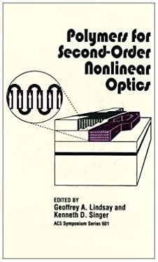 Polymers for Second-Order Nonlinear Optics 9780841232631