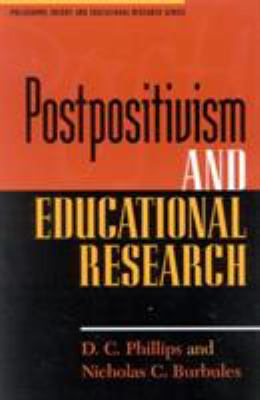 Postpositivism and Educational Research 9780847691210