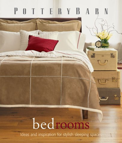 Pottery Barn Bedrooms 9780848727604