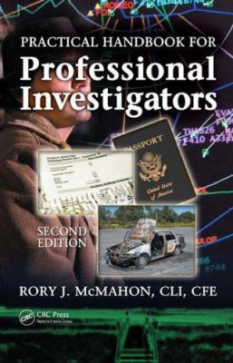 Practical Handbook for Professional Investigators 9780849370458