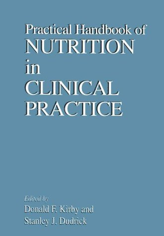 Practical Handbook of Nutrition in Clinical Practice 9780849378478