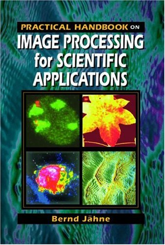 Practical Handbook on Image Processing for Scientific Applications 9780849389061