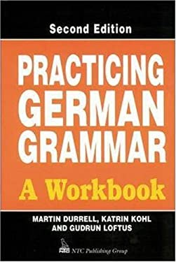 Practicing German Grammar: A Workbook for Use with Hammer's German Grammar and Usage 9780844222097