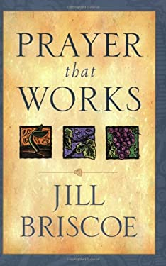 Prayer That Works 9780842319195