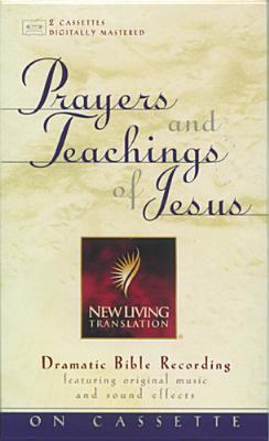 Prayers and Teachings of Jesus: NLT 9780842351713