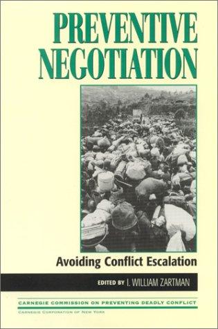 Preventive Negotiation: Avoiding Conflict Escalation 9780847698950