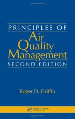 Principles of Air Quality Management 9780849370991