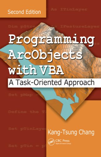 Programming ArcObjects with VBA: A Task-Oriented Approach [With CDROM] 9780849392832