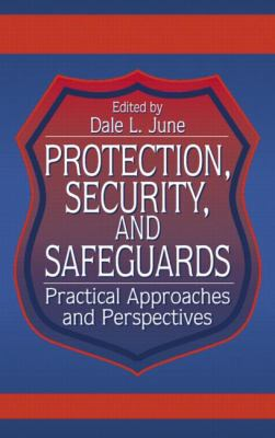Protection, Security, and Safeguards 9780849300936