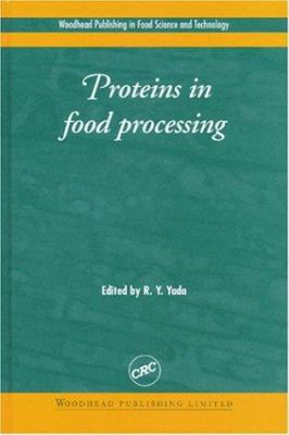 Proteins in Food Processing 9780849325366