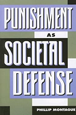 Punishment as Societal-Defense 9780847680726